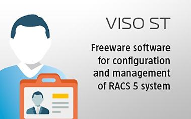 VISO ST - Standard, freeware software for configuration and management of RACS 5 system